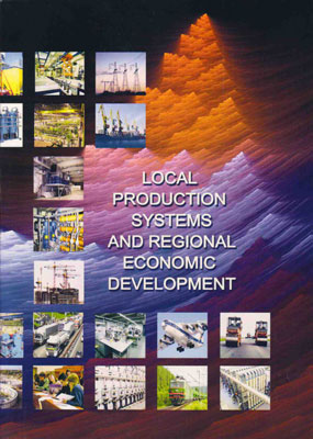 Local Production Systems and Regional Economic Development/ ed.by A.S.Novoselov and V.E.Seliverstov